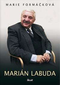 Kniha o Mariánu Labudovi.